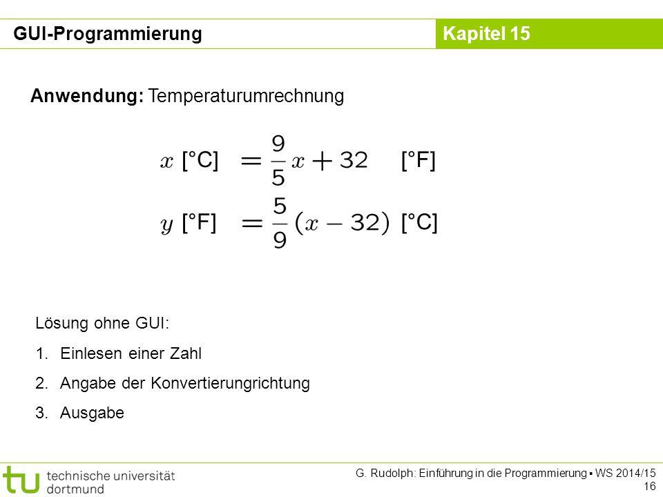[°C] [°F] GUI-Programmierung Anwendung: Temperaturumrechnung
